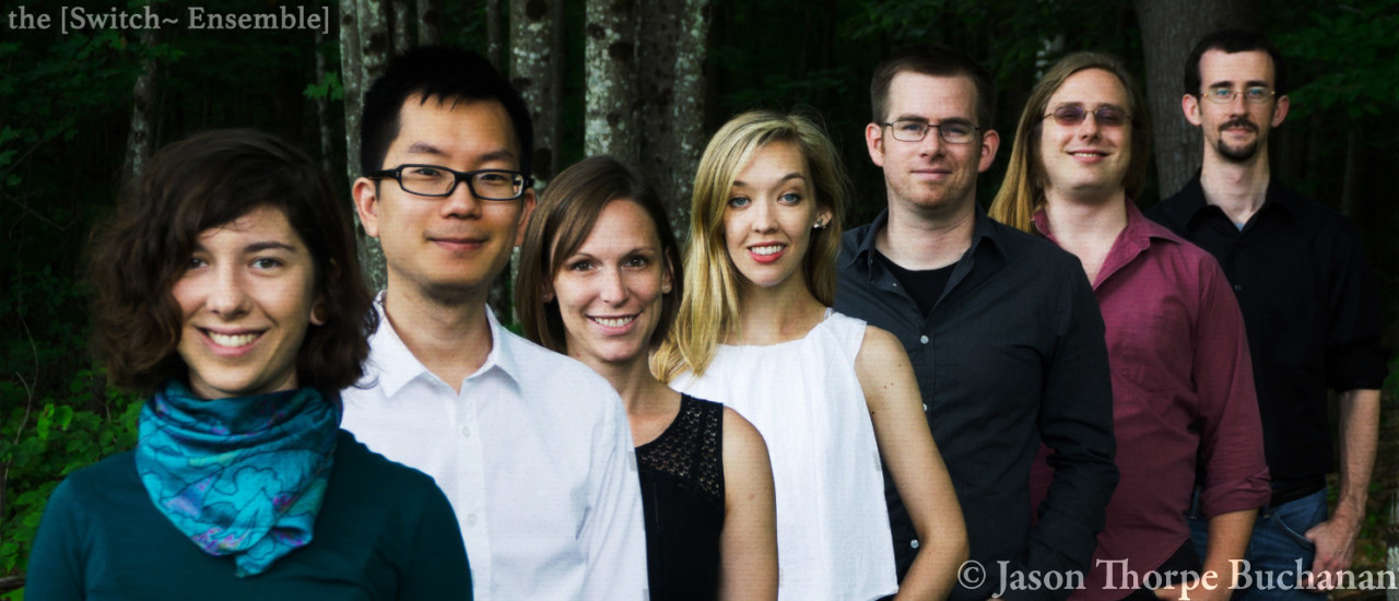 2016 Ensemble-in-Residence: the [Switch~ Ensemble]